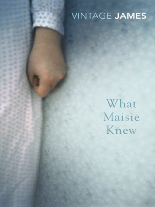 What Maisie Knew (eBook): and the Pupil